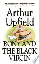 Bony And The Black Virgin : station he finds that two men have...
