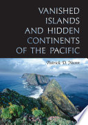 Vanished Islands And Hidden Continents Of The Pacific : in the pacific, a phenomenon that oral traditions...