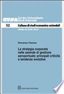 La strategia corporate nelle aziende di gestione aeroportuale. Principali criticità e tendenze evolutive