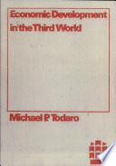 Economic Development in the Third World