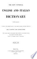 The New Universal English and Italian Dictionary  Etc