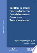 The Role of Italian Fighter Aircraft in Crisis Management Operations  Trends and Needs