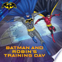 Batman And Robin S Training Day