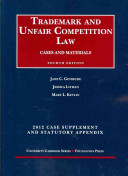 Trademark and Unfair Competition Law  Cases and Materials  4th  2012 Supplement and Statutory Appendix