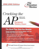 Cracking the AP European History  2002 2003 Edition