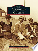 Accomack County By Two Men Arthur Birch A B Rogers