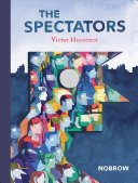 The Spectators : a simple inflection of light ? the realm...