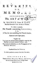 Reveries  or  memoirs concerning the art of war