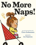 No More Naps! : book debut from a #1 new york...