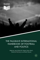 The Palgrave International Handbook of Football and Politics