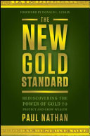 The New Gold Standard: Gold and the domestic economy