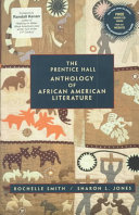 The Prentice Hall Anthology of African American Literature With Selections Of Fiction Poetry Drama Speeches And
