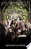 Saga Sublimes cr  atures   Tome 1   16 Lunes avec affiche du film