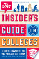 The Insider s Guide to the Colleges  2015