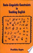 Socio Linguistic Considerationin Teaching English   A Case Study