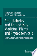 Anti Diabetes And Anti Obesity Medicinal Plants And Phytochemicals