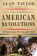 American Revolutions  A Continental History  1750 1804