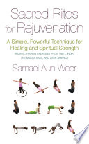 Sacred Rites For Rejuvenation