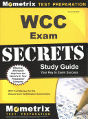 Wcc Exam Secrets Study Guide