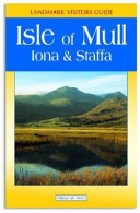 Mull, Iona & Staffa : traveller. they are written in the form of...