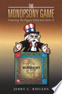 The Monopsony Game