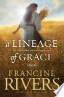 Ebook A Lineage of Grace Epub Francine Rivers Apps Read Mobile