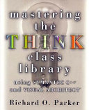 Mastering the THINK Class Library