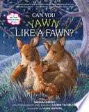 Can You Yawn Like a Fawn