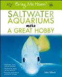 Bring Me Home  Saltwater Aquariums Make a Great Hobby