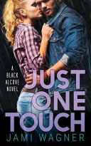 Ebook Just One Touch Epub Jami Wagner Apps Read Mobile