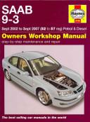 Saab 9 3 Petrol and Diesel Service and Repair Manual