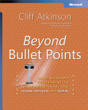 Beyond Bullet Points  Using Microsoft   PowerPoint   to Create Presentations That Inform  Motivate  and Inspire