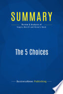 Summary: The 5 Choices Leena Rinne S Book The 5