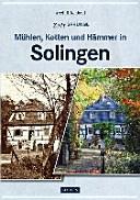 Mühlen, Kotten und Hämmer in Solingen