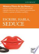 Escribe  habla  seduce