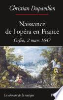 Naissance de l'opéra en France