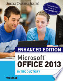 Enhanced Microsoft Office 2013  Introductory