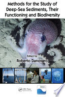 Methods for the Study of Deep Sea Sediments  Their Functioning and Biodiversity