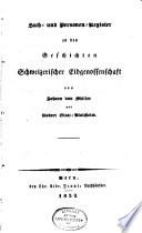 Sach- und Personen-Register zu den Geschichten Schweizerischer Eidgenossenschaft von Johann von Müller und Robert Glutz-Blotzheim
