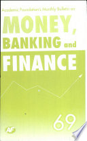 Academic Foundation S Bulletin On Money  Banking And Finance Volume  69 Analysis  Reports  Policy Documents