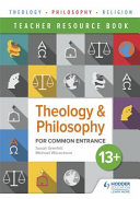 Theology and Philosophy for Common Entrance 13  Teacher Resources
