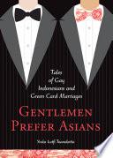 Gentlemen Prefer Asians