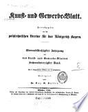 Kunst  und Gewerbeblatt des Polytechnischen Vereins f  r das K  nigreich Bayern