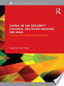 China in the UN Security Council Decision making on Iraq