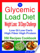 The Glycemic Load Diet Weight Loss: 30 Days Challenge