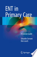 ENT in Primary Care Primary Care Provider To Better Understand The Clinical