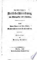 Des Abbé Rochon's Reisebeschreibung von Madagaskar und Ostindien. Nebst T. Bowyear's und R. Kirsop's Nachrichten von Cochinchina. Uebersetzt von G. Forster