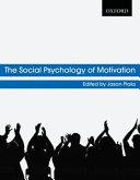 The Social Psychology of Motivation