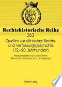 Quellen zur dänischen Rechts- und Verfassungsgeschichte (12.-20. Jahrhundert)