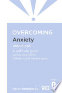 Overcoming Anxiety 2nd Edition
